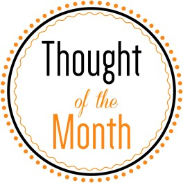 Thought of the month - october